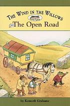 The open road : from the wind in the willows