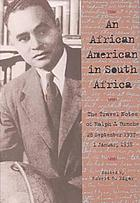 An African American in South Africa : the travel notes of Ralph J. Bunche, 28 September 1937-1 January 1938