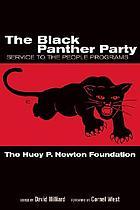 The Black Panther Party : service to the people programs