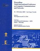Ninth International Conference on Computer Communications and Networks : 16-18 October 2000, Las Vegas, Nevada : proceedings