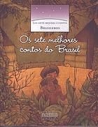 Los siete mejores cuentos Brasileros
