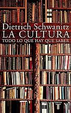 La cultura : todo lo que hay que saber