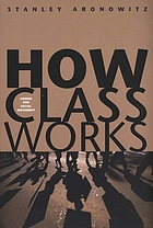 How class works : power and social movement