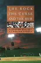 The rock, the curse, and the hub : a random history of Boston sports