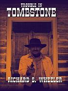 Trouble in Tombstone