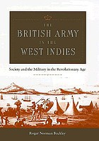 The British Army in the West Indies society and the military in the revolutionary age