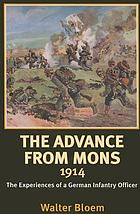 The advance from Mons, 1914 the experiences of a German infantry officer