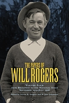 The papers of Will Rogers. from the Broadway stage to the national stage