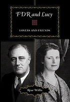 FDR and Lucy : lovers and friends