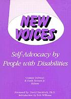 New voices : self-advocacy by people with disabilities
