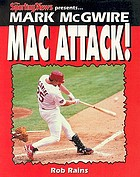 The Sporting News presents-- Mark McGwire : Mac attack!