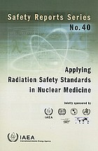 Applying radiation safety standards in nuclear medicine