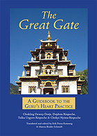 The great gate : a guidebook to the Guru's heart practice