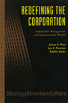 Redefining the corporation : stakeholder management and organizational wealth