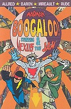 Madman : boogaloo! starring Nexus & the Jam