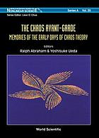 The chaos avant-garde : memories of the early days of chaos theory