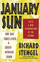 January sun : one day, three lives, a South African town