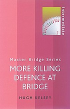 More killing defence at bridge