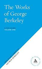 The works of George Berkeley ... including his posthumous works; with prefaces, annotations, appendices, and an account of his life