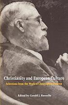 Christianity and European culture selections from the work of Christopher Dawson