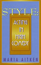 Style : acting in high comedy