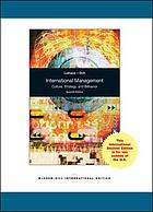 International management : culture, strategy, and behavior