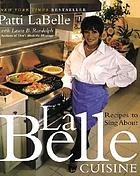 LaBelle cuisine : recipes to sing about