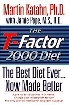 The T-factor 2000 diet