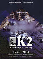 K2 : a challenge to the sky