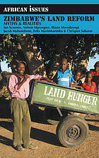 Zimbabwe's land reform : myths & realities