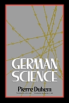 German science : some reflections on German science : German science and German virtues