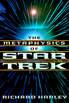 The metaphysics of Star TrekIs data human? : the metaphysics of star trek