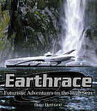 Earthrace : futuristic adventures on the high seas