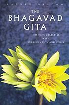 Bhagavad Gita : the song celestial
