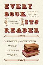 Every book its reader : the power of the printed word to stir the world