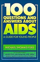 100 questions and answers about AIDS : a guide for young people