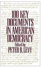 100 key documents in American democracyOne hundred key documents in American democracy