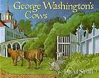 George Washington's cows