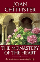 The monastery of the heart : an invitation to a meaningful life