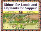 Rhinos for lunch and elephants for supper! : a Maasai tale