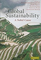 Global sustainability : a Nobel cause