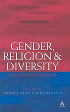 Gender, religion, and diversity : cross-cultural perspectives