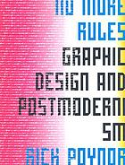 No more rules : graphic design and postmodernism