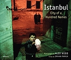 Istanbul : city of a hundred names