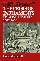 The crisis of Parliaments: English history 1509-1660