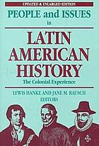 People and issues in latin american history [vol. 1