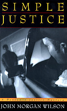 Simple justice : a Benjamin Justice mystery