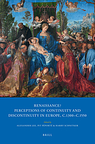 Renaissance? : perceptions of continuity and discontinuity in Europe, c.1300-c.1550