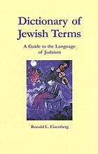 Dictionary of Jewish terms : a guide to the language of Judaism