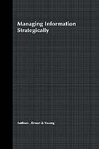 Managing information strategically